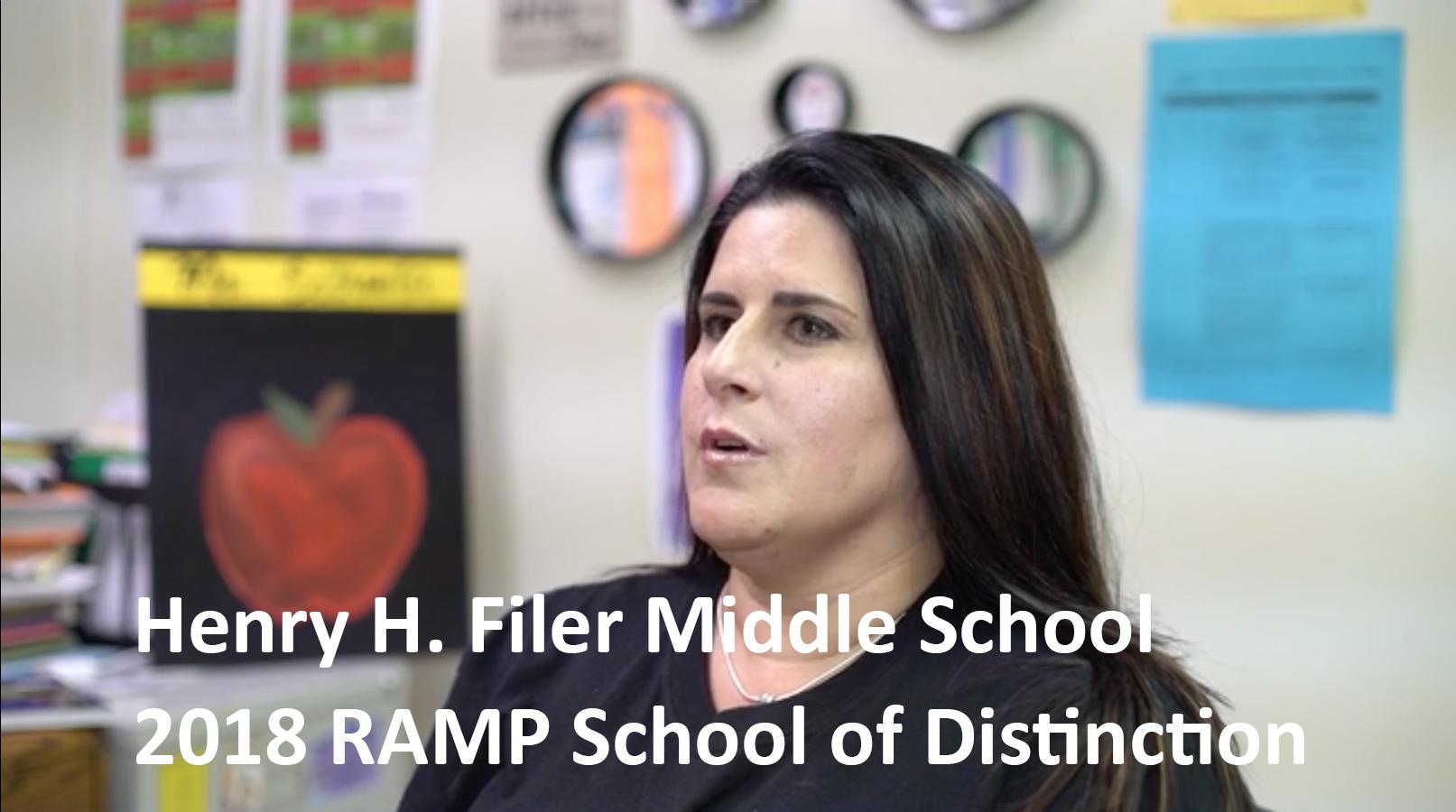 Henry H. Filer Middle School: 2018 RAMP School of Distinction
