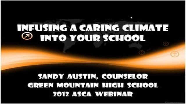 ASCA Webinar Series - Infusing a Caring Climate Into Your School